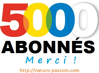 5000 abonnés blog Naturo-Passion