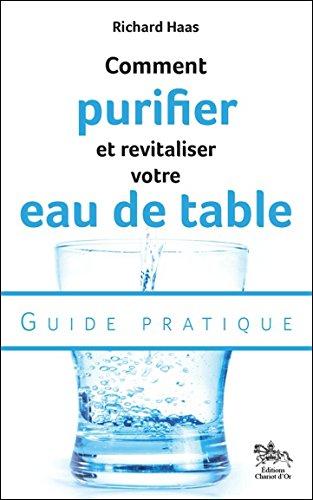 De l'eau propre, vitale et bonne à boire
