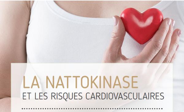 La nattokinase et les risques cardiovasculaires