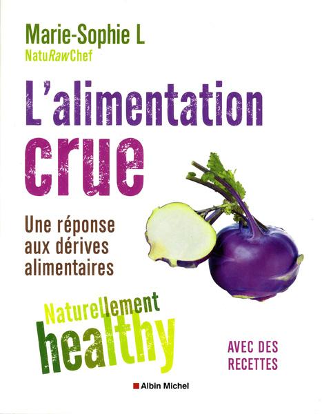 Alimentation crue Marie Sophie L